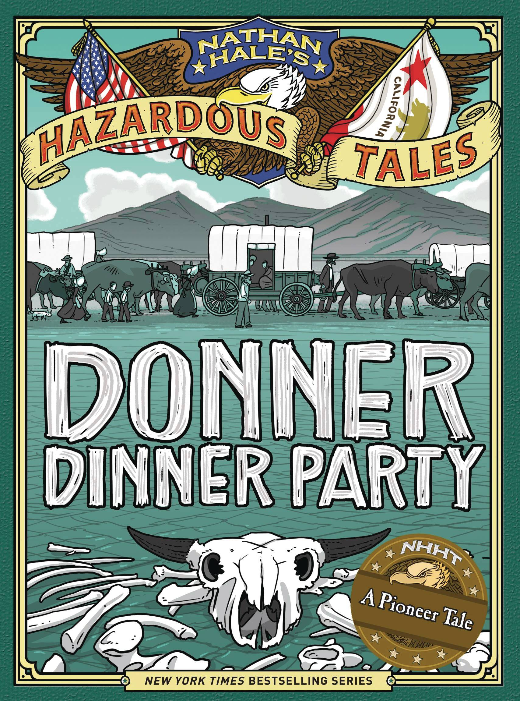 NATHAN HALES DONNER DINNER PARTY BIGGER BADDER ED HC