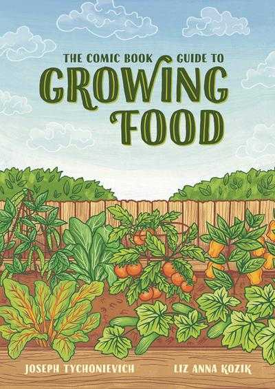 COMIC BOOK GUIDE TO GROWING FOOD TP
