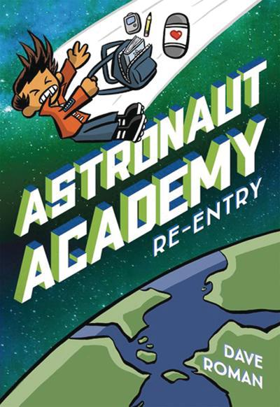 ASTRONAUT ACADEMY HC 02 RE ENTRY