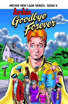 ARCHIE NEW LOOK SERIES TP 05 GOODBYE FOREVER