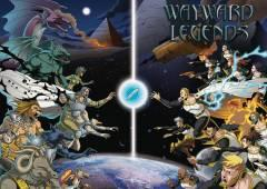 WAYWARD LEGENDS (Red Giant)