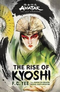 AVATAR LAST AIRBENDER RISE OF KYOSHI SC NOVEL