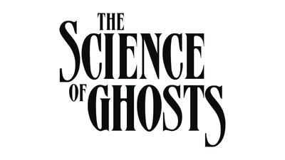 SCIENCE OF GHOSTS TP