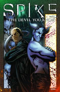 SPIKE THE DEVIL YOU KNOW TP 01
