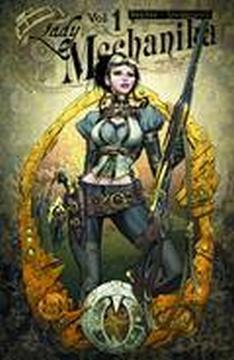 LADY MECHANIKA TP 01 MYSTERY OF MECHANICAL CORPSE