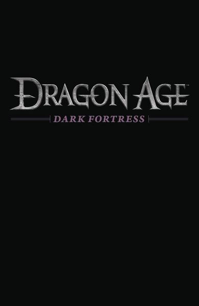 DRAGON AGE DARK FORTRESS