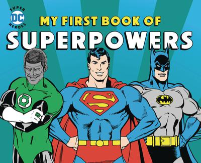 DC SUPER HEROES MY FIRST BOOK OF SUPERPOWERS BOARD BOOK