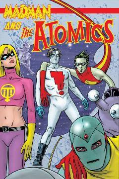 MADMAN AND THE ATOMICS TP 01