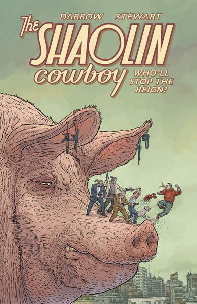 SHAOLIN COWBOY WHOLL STOP THE REIGN TP