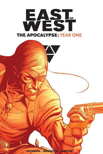 EAST OF WEST HC 01 THE APOCALYPSE YEAR ONE