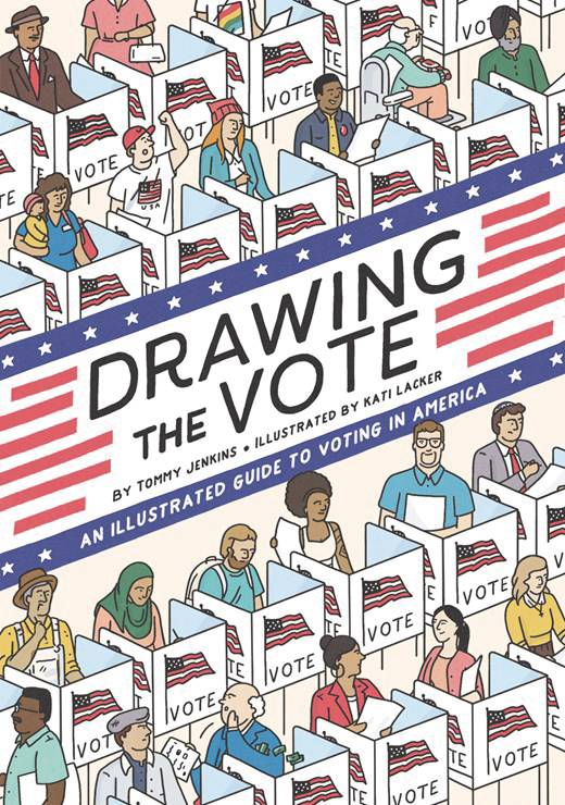 DRAWING THE VOTE ILLUS GUIDE VOTING IN AMERICA HC