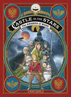 CASTLE IN THE STARS HC 03 KNIGHTS OF MARS