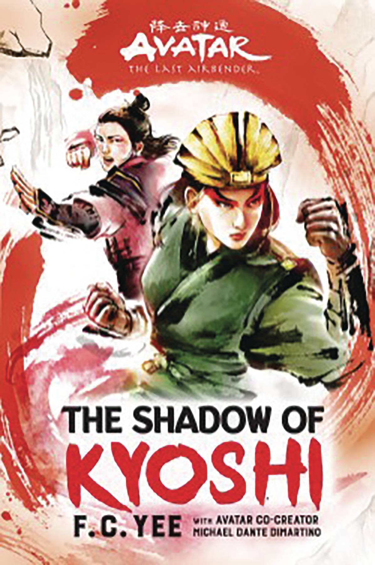 AVATAR LAST AIRBENDER SHADOW OF KYOSHI HC NOVEL
