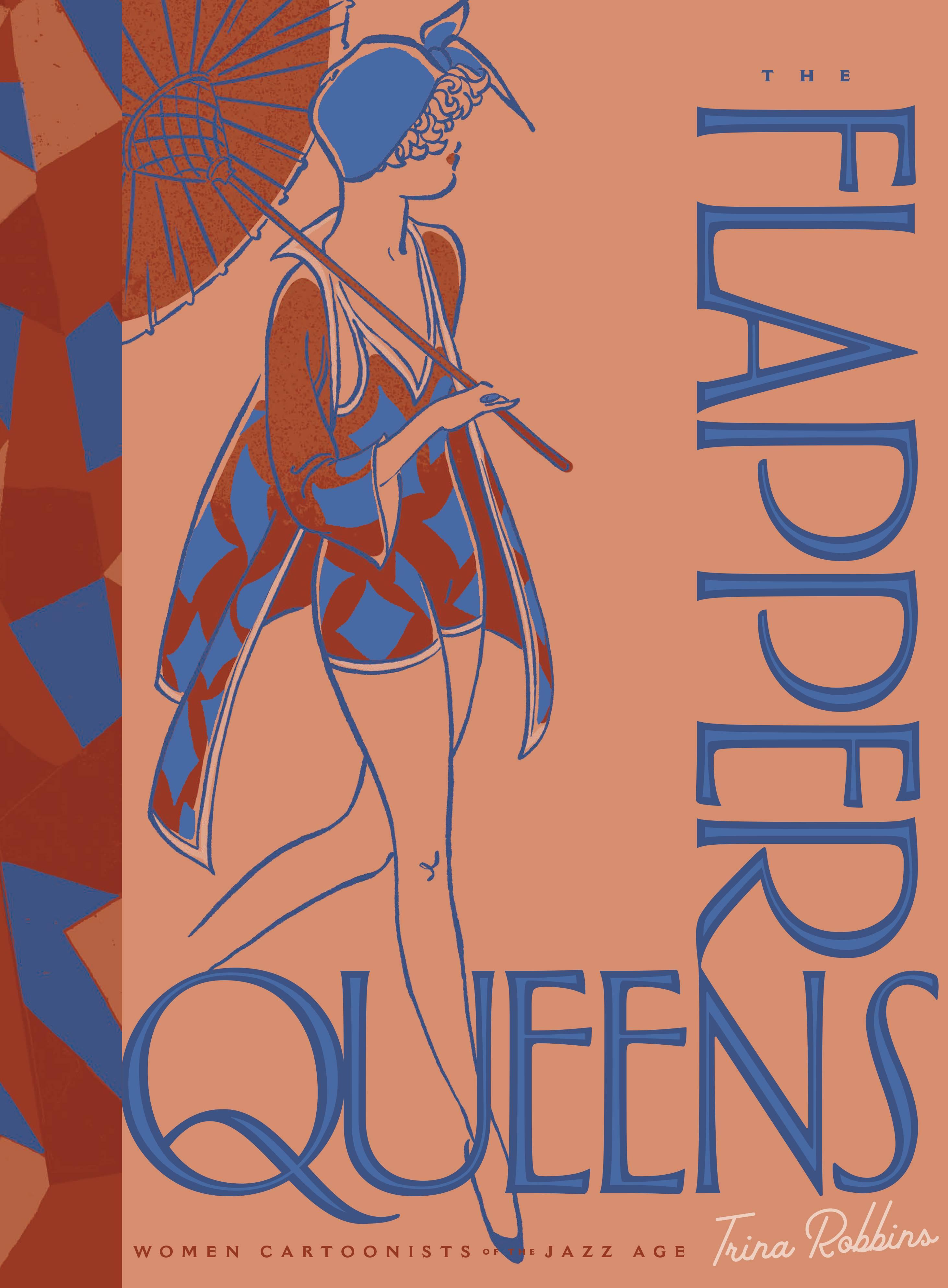 FLAPPER QUEENS WOMEN CARTOONISTS OF JAZZ AGE HC