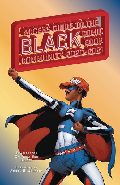 ACCESS GUIDE BLACK COMIC BOOK COMMUNITY 2020-21 SC