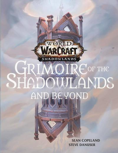 WORLD OF WARCRAFT GRIMOIRE OF SHADOWLANDS & BEYOND HC