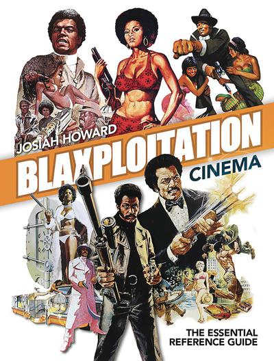 BLAXPLOITATION CINEMA REFERENCE GUIDE 2ND ED