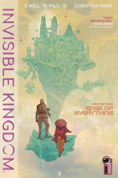 INVISIBLE KINGDOM TP 02 EDGE OF EVERYTHING