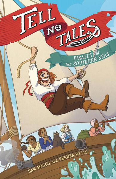 TELL NO TALES PIRATES OF SOUTHERN SEA HC