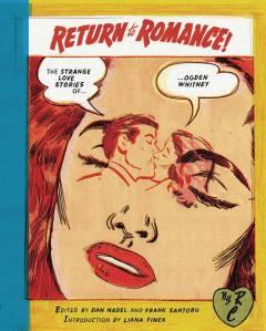 RETURN TO ROMANCE STRANGE LOVE STORIES OF OGDEN WHITNEY TP