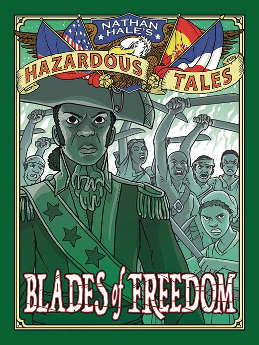 NATHAN HALES HAZARDOUS TALES HC BLADES FREEDOM