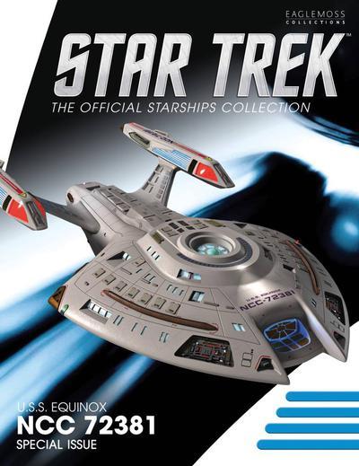 STAR TREK XL STARSHIPS #0 #27 USS EQUINOX NCC-72381