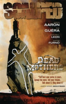 SCALPED TP 03 DEAD MOTHERS