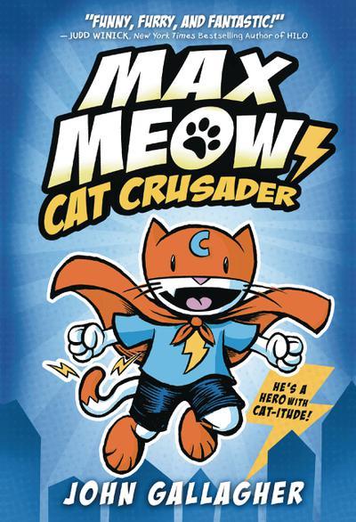 MAX MEOW CAT CRUSADER TP 01