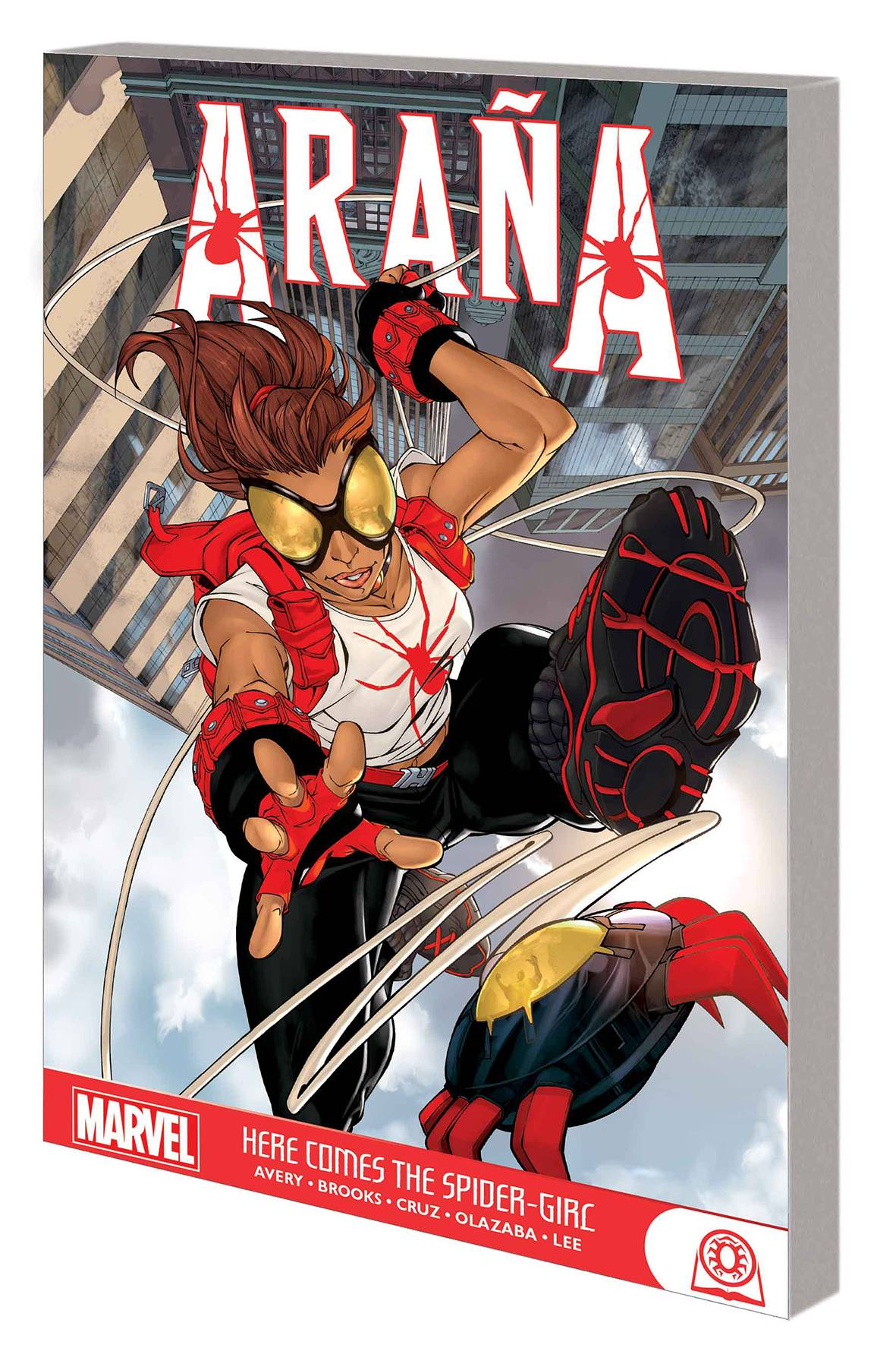 ARANA HERE COMES THE SPIDER-GIRL GN TP
