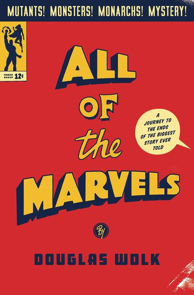ALL THE MARVELS JOURNEY TO ENDS BIGGEST STORY EVER TOLD