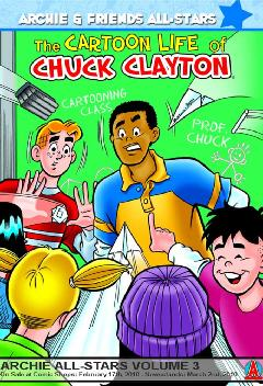ARCHIE & FRIENDS TP 03 CARTOON LIFE CHUCK CLAYTON