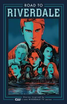 ROAD TO RIVERDALE TP 01