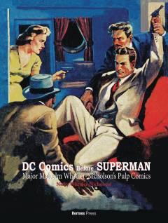 DC COMICS BEFORE SUPERMAN MAJ WHEELER NICHOLSON PULP COMICS HC