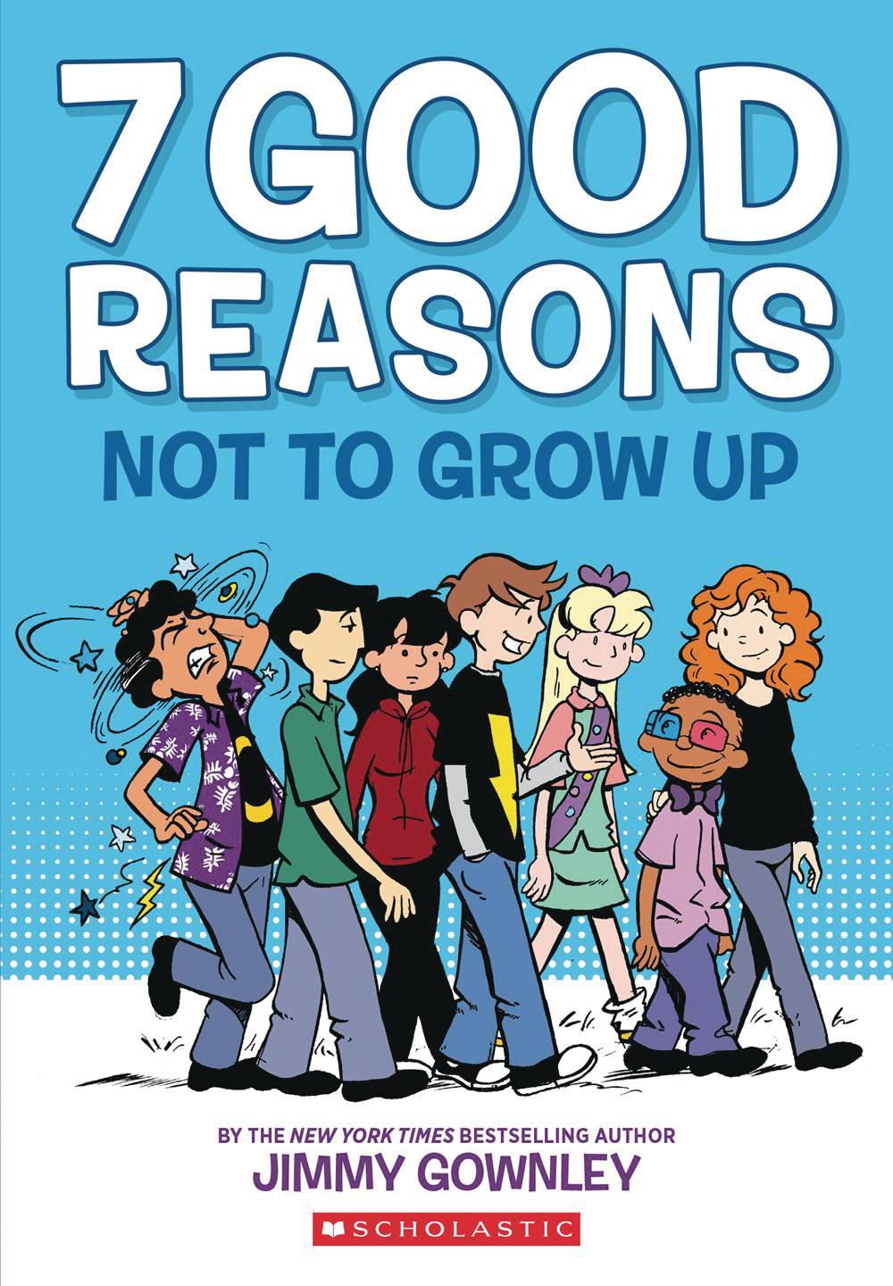 7 GOOD REASONS NOT TO GROW UP HC