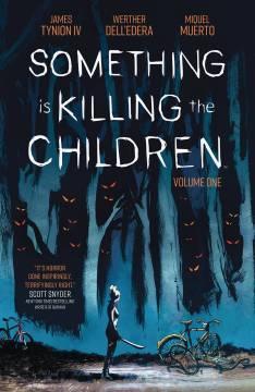 SOMETHING IS KILLING CHILDREN TP 01