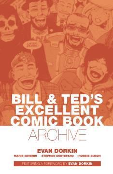 BILL & TED ARCHIVE TP DORKIN