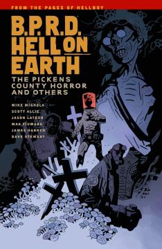 BPRD HELL ON EARTH TP 05 PICKENS COUNTY HORROR