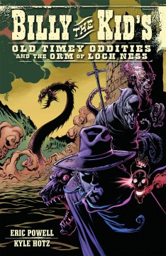 BILLY THE KID OLD TIMEY ODDITIES TP 03 ORM OF LOCH NESS