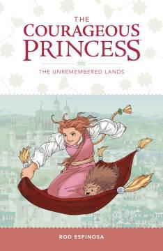 COURAGEOUS PRINCESS TP 02 UNREMEMBERED LANDS