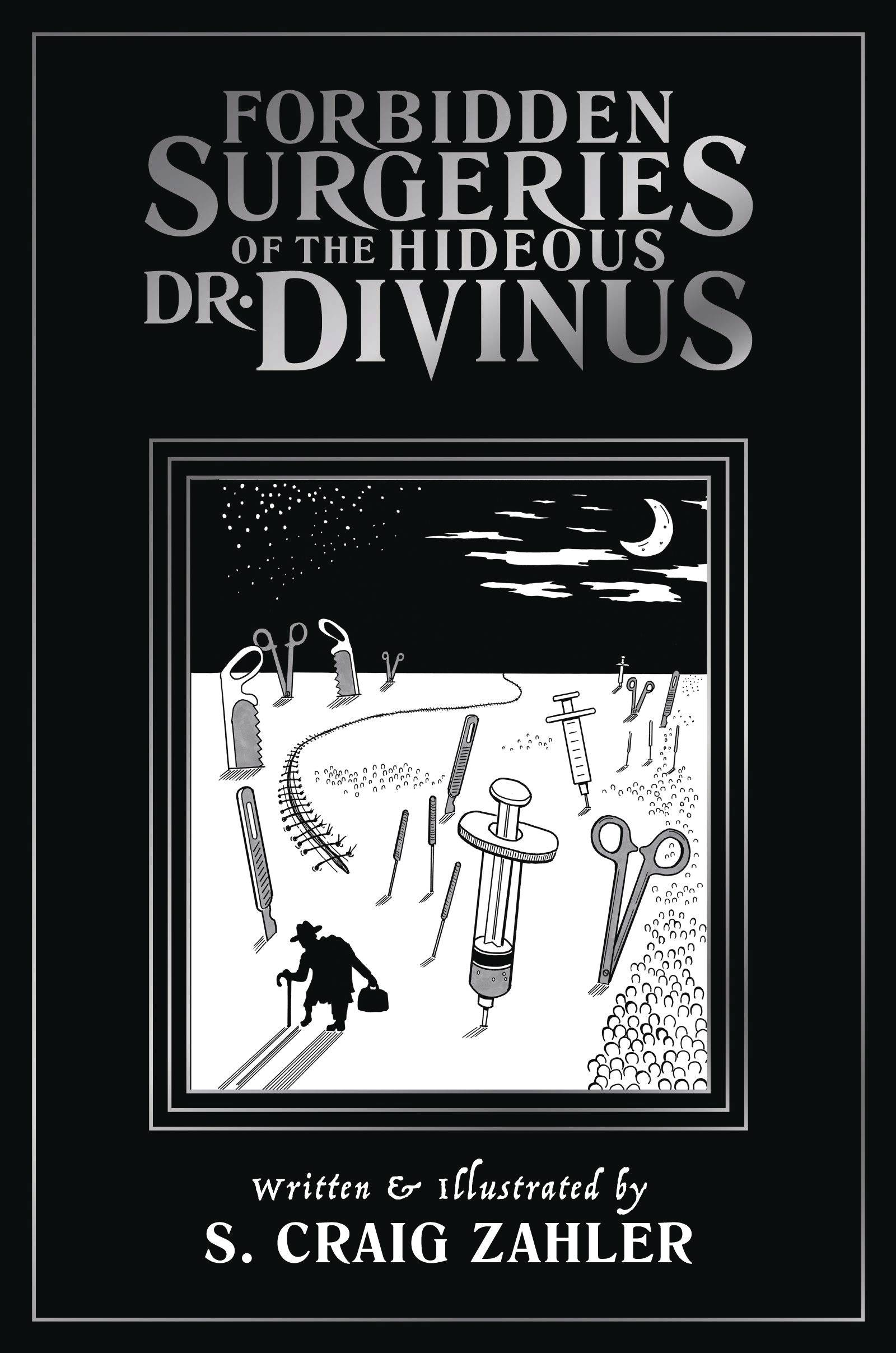 FORBIDDEN SURGERIES OF HIDEOUS DR. DIVINUS TP