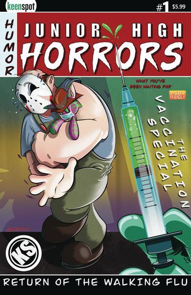JR HIGH HORRORS RETURN WALKING FLU VACCINE ED