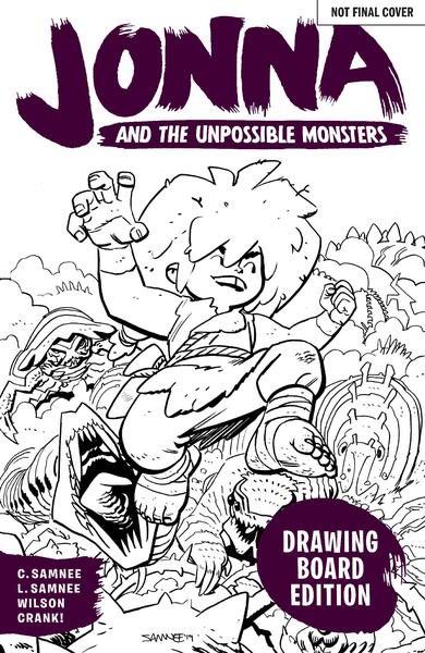 JONNA AND THE UNPOSSIBLE MONSTERS DRAWING BOARD ED