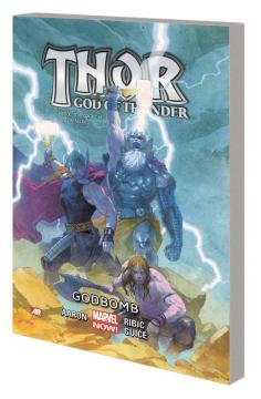 THOR GOD OF THUNDER TP 02 GODBOMB