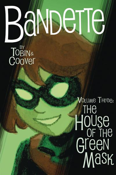 BANDETTE TP 03 THE OUSE OF THE GREEN MASK