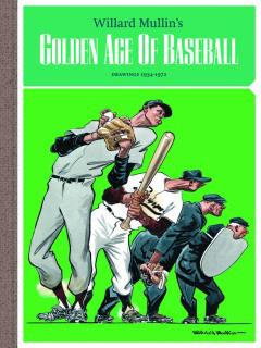 MULLINS GOLDEN AGE BASEBALL DRAWINGS HC 1934-1972