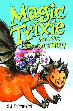 MAGIC TRIXIE GN 03 MAGIC TRIXIE & THE DRAGON