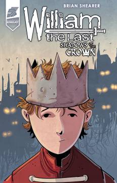 WILLIAM LAST SHADOWS OF CROWN