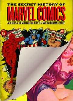 SECRET HISTORY MARVEL COMICS HC KIRBY EMPIRE