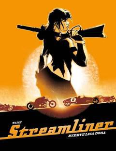STREAMLINER HC 01 BYE BYE LISA DORA