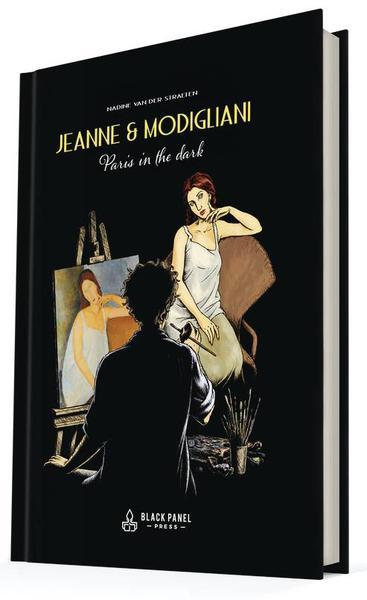 JEANNE & MODIGLIANI PARIS IN THE DARK HC